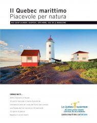 Il Quebec marittimo, Piacevole per natura