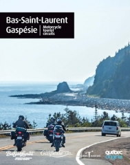 Motorcycle Tourist Circuits: Gaspésie and Bas-Saint-Laurent