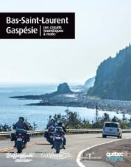 Les circuits touristiques du Bas-Saint-Laurent et de la Gaspésie en moto