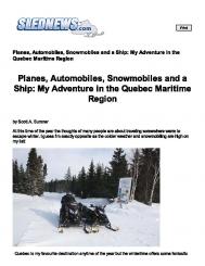 Planes, Automobiles, Snowmobiles and a Ship